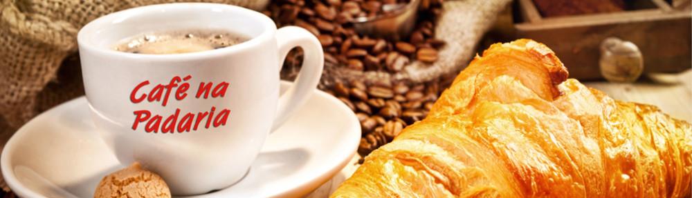 CAFÉ NA PADARIA